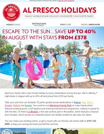 Escape to the sun in August. Save up to 40%