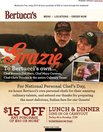 SAVE $15 Thru Sunday PLUS Kudos to Our Culinary Team