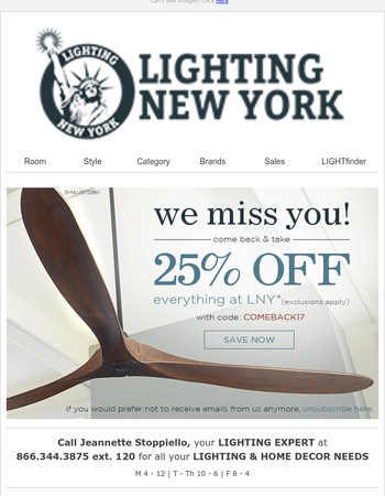 Hello, We Miss You - Here's 25% OFF Everything at LNY!*