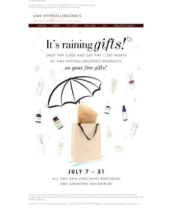 When It Rains, It Pours...Gifts!