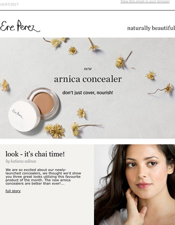 Master our new concealers, read about our brand and Ere's exclusive tips
