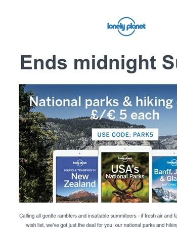 Go wild for a fiver – national parks & hiking ebooks now just €5!