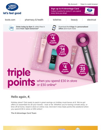 Enjoy triple points when you spend £30 or more*