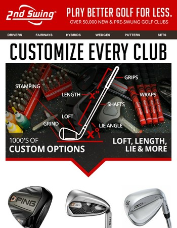 Custom Built Clubs - 1000's of Options Available