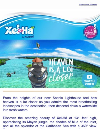 Experience our renewed Scenic Lighthouse at Xel-Há Park!