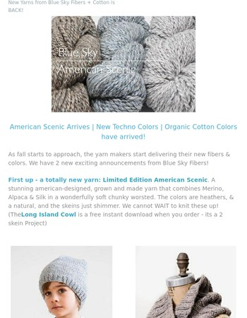 Blue Sky - New Yarns, New Colors! Cotton Back in Stock!