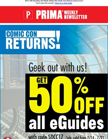 50% Off eGuides All Week While We Geek Out About Comic-Con!