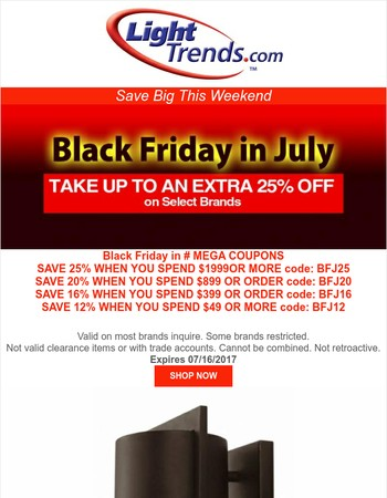 LIGHTTRENDS.COM BLACK FRIDAY IN JULY!