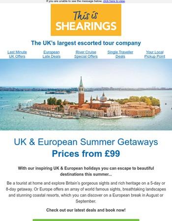 Inspiring UK & European summer holidays from only £99pp