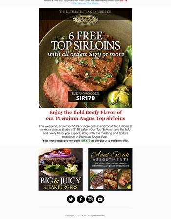 Enjoy 6 Free Premium Angus Top Sirloin Steaks With Your Order