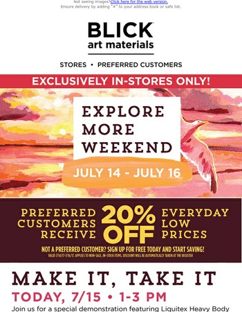 20% off for Preferred Customers thru Sunday // Join us for a Liquitex Demo TODAY!