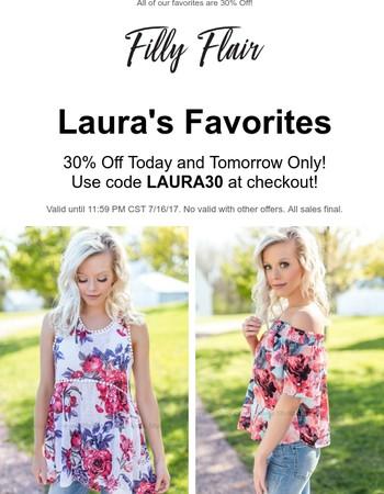 It's Happening! 30% Off Laura's Favorites!