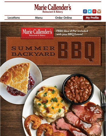 Summer Backyard BBQ is Back! Free Pie with Every Entree.