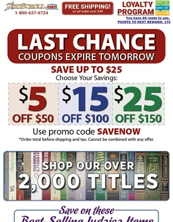 Last Chance to use your $25 Coupon