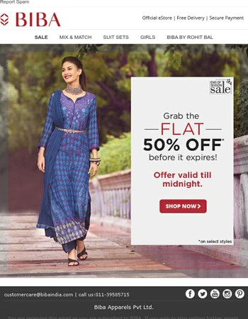 Grab the FLAT 50% OFF before it expires! Offer valid till midnight.