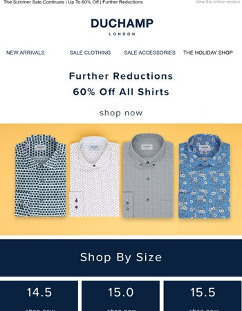 60% OFF ALL SALE SHIRTS   FURTHER REDUCTIONS   SHOP NOW...