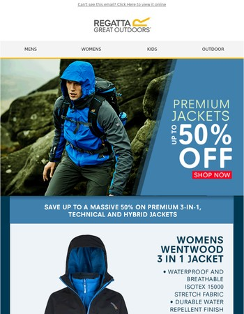 Up to 50% off PREMIUM 3-in-1 and Waterproof Jackets!