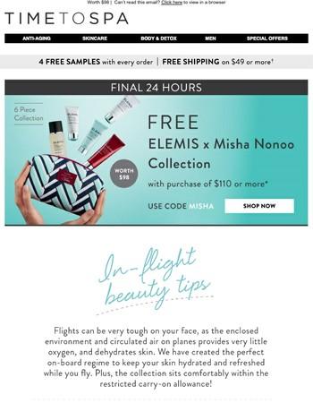 Final 24 Hours : FREE ELEMIS 6-piece gift