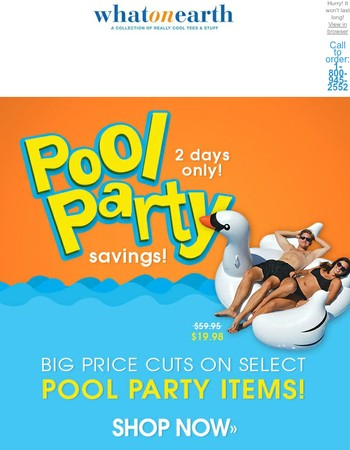 Party in the Pool with HUGE Savings!
