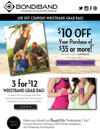 Hot Summer Deals! $10 off and Wristband Grab Bag!