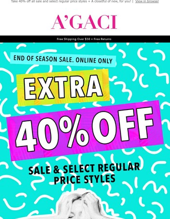 Extra 40% off! End of Season Sale Continues!