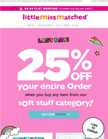 25% Off Your Entire Order Ends Tonight!
