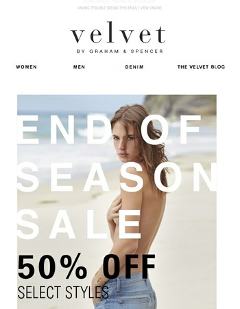 Going on Now : the End of Season SALE.