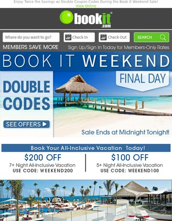 Book It Weekend! DOUBLE Coupons + Up to 65% OFF All-Inclusive Resorts - Ending at Midnight