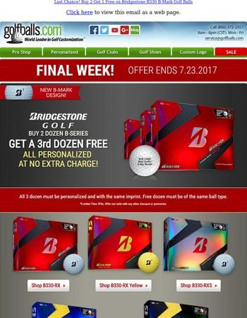 Final Week! Buy 2 Get 1 Free on New Bridgestone B330 B-Mark Golf Balls + Free Personalization