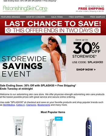 Sale Ending Soon: 30% Off with SPLASH30 + Free Shipping*
