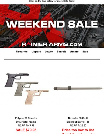 SAVE BIG With This Weekend Sale at Rainier Arms!