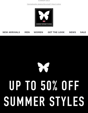 SUMMER STYLES NOW ADDED TO SALE