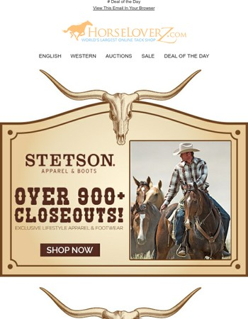 Stetson & Roper Closeouts! Over 900+ Exclusively Lifestyle Products on Sale
