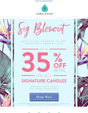 HUGE Signature Candle Blowout!