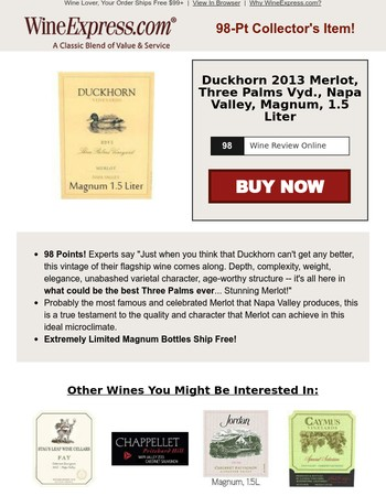 "98-Pt Duckhorn Magnums Ship Free! ""Just when you think that Duckhorn can't get any better…"""