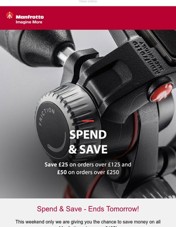 Spend & Save - Ends Tomorrow