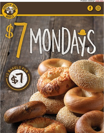 Come in tomorrow for $7 Monday