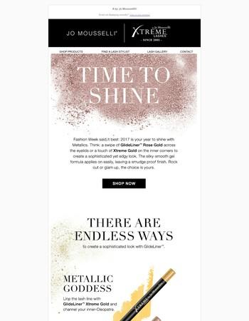 Time To Shine: Save on GlideLiner Metallics