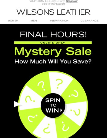 Final Hours! Unlock the Mystery Discount & Save Huge on New Styles