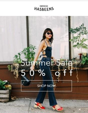 Reminder: Summer SALE 50%!
