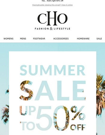 Shop Our Summer Sale, Now with Up to 50% off!