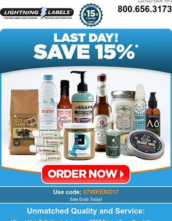 LAST DAY!  15% off Label Orders Ends Tonight!