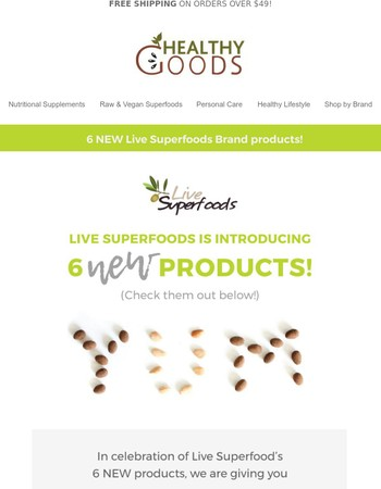 6 new products + 15% off Live Superfoods brand!