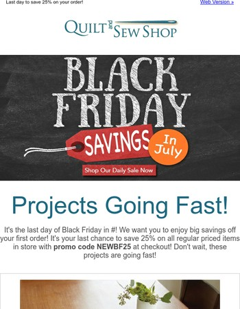 Last Chance to Save 25% During Black Friday in July!