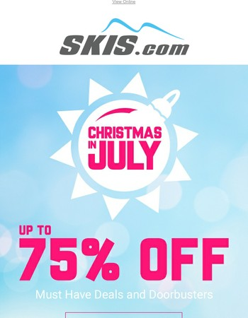 Doorbusters For Days! | Christmas In July Sale Is Here