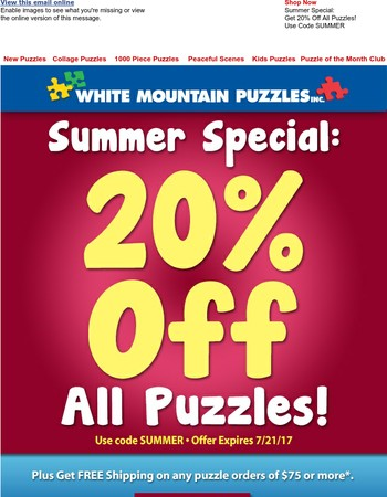 Summer Special: 20% Off All Puzzles!  Plus Free Ship on orders of $75+