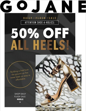 Attention Shoe-A-Holics: 50% Off ALL HEELS!