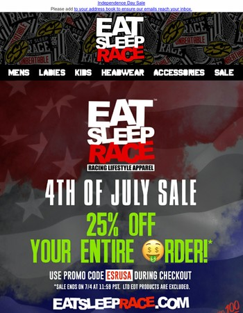 25% off promo code is inside: Independence Day Sale