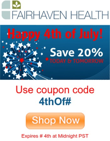Happy 4th of July from Fairhaven Health | Save 20% Today and Tomorrow