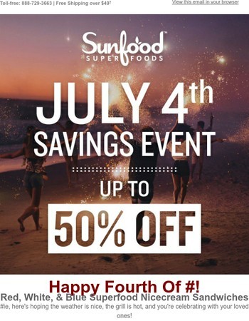 Happy 4th Of July...Your Savings Are Waiting...